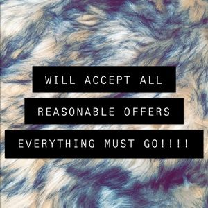 Other - WILL ACCEPT ALL REASONABLE OFFERS!